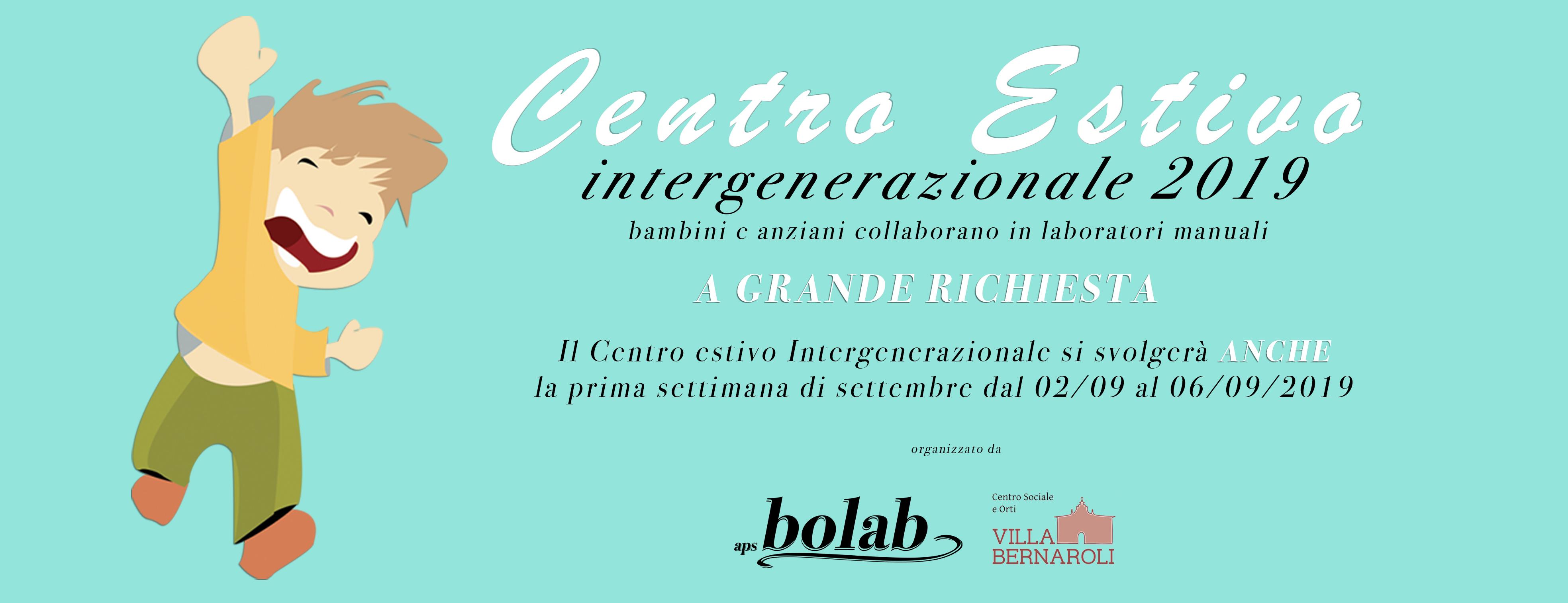 Centro estivo intergenerazionale 2019 settembre organizzato da Aps Bolab in collaborazione con il Centro sociale e orti Villa Bernaroli