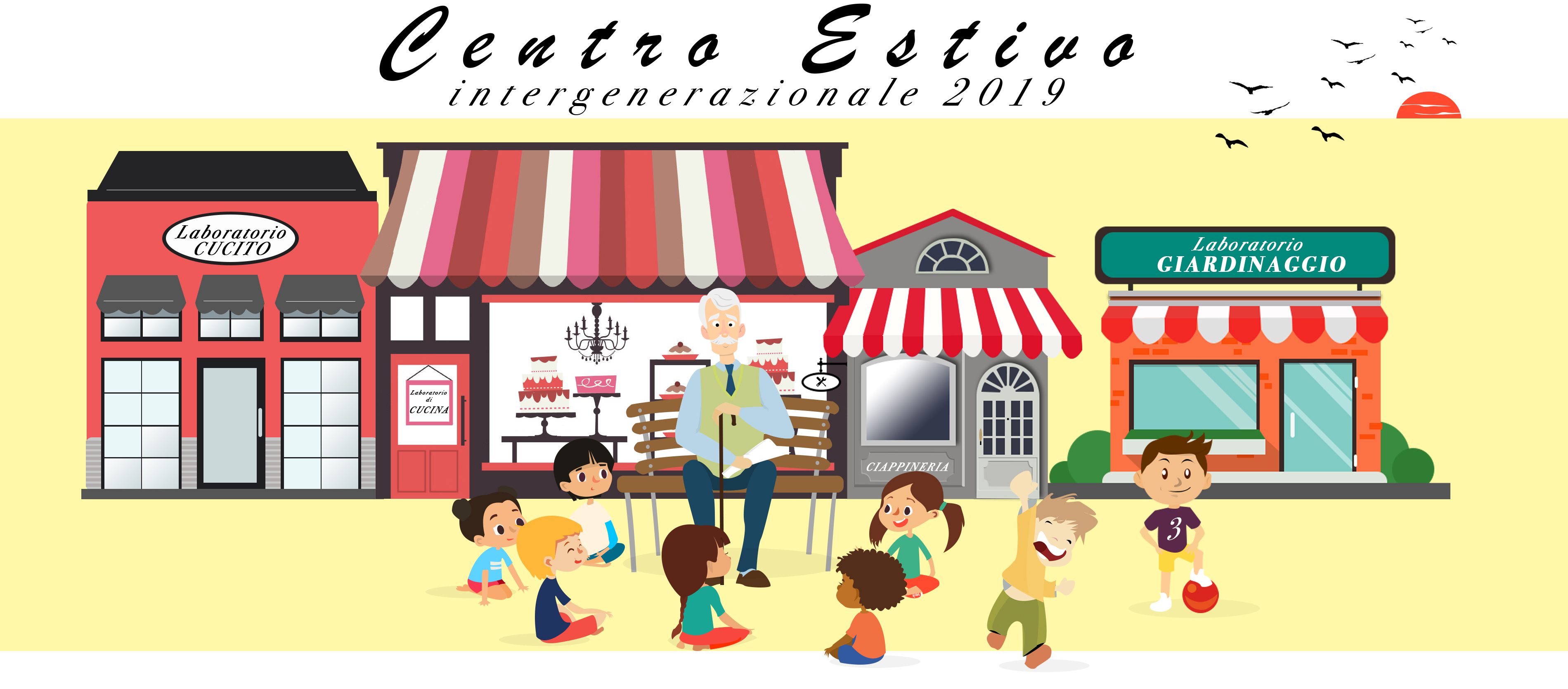 CENTRO ESTIVO INTERGENERAZIONALE 2019